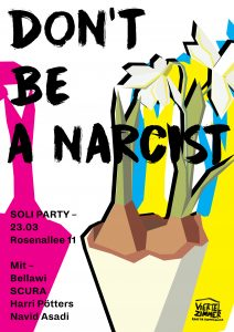 Don't be a narcist - Soli Party fürs Viertelzimmer