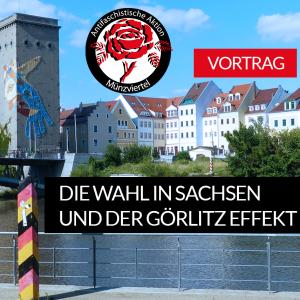 Antifa-Abend | Die Wahl in Sachsen und der Görlitz Effekt