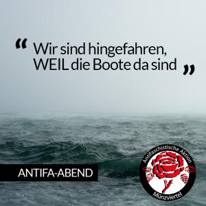 """Antifa-Abend   """"Wir sind hingefahren, WEIL die Boote da sind"""""""